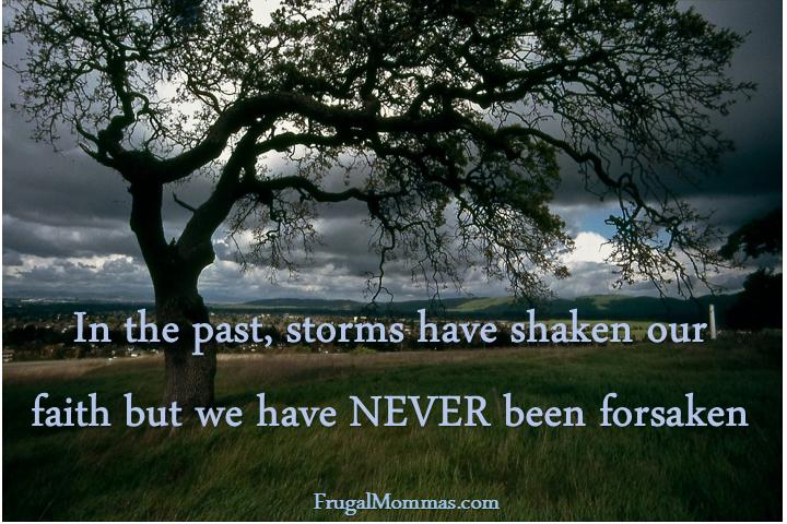 We are NEVER forsaken!