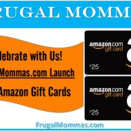 Win Amazon Gift Cards-Frugal Mommas Launch Week