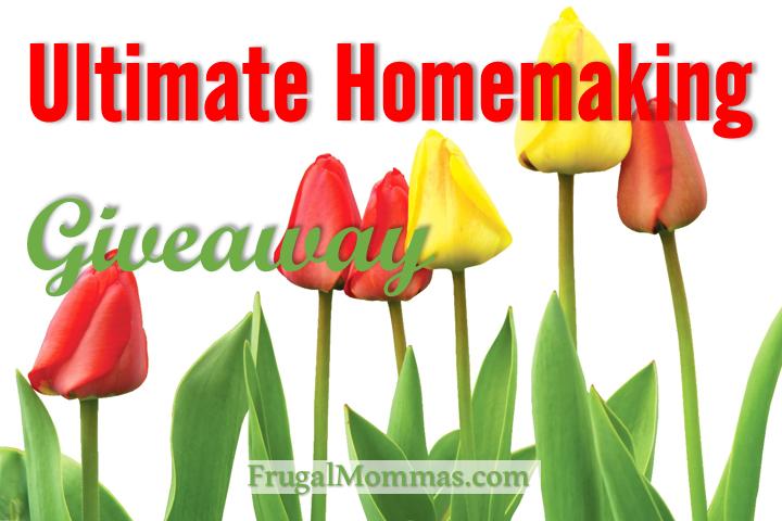 Ultimate Homemaking Giveaway
