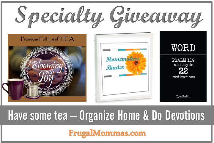 Specialty Giveaway - Have some tea, organize home, an do devotions