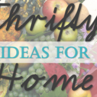Frugal Friday Linky – Thrifty Ideas for Home Life