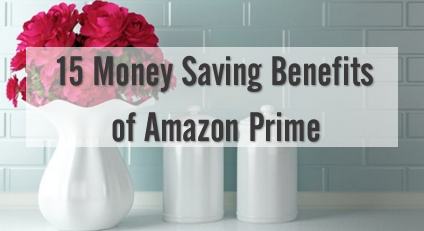 15 Money Saving Tips with Amazon Prime