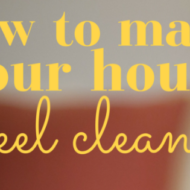 Tips To Make The House Feel Cleaner
