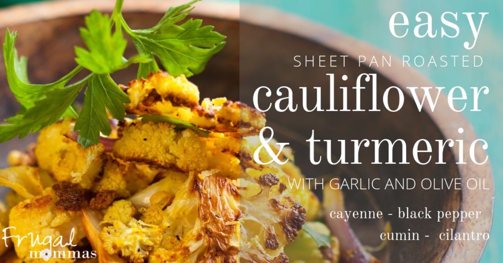 roasted cauliflower with turmeric