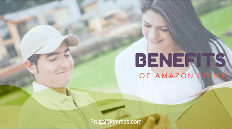 Benefits of Amazon Prime
